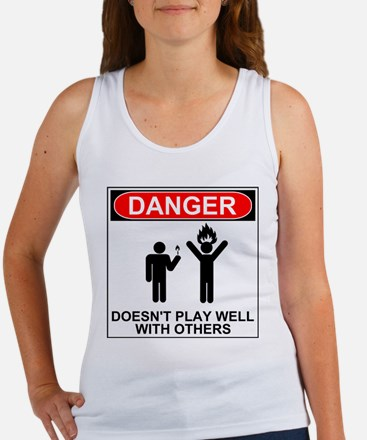 Danger Doesn't Play Well With Others II Tank Top