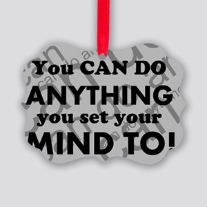 CAN DO Inspirational Saying Picture Ornament
