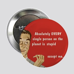 "Except Me 2.25"" Button"