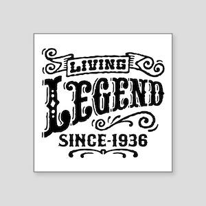"Living Legend Since 1936 Square Sticker 3"" x 3"""