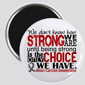 Brain Cancer How Strong We Are Magnet
