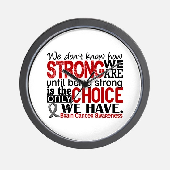 Brain Cancer How Strong We Are Wall Clock