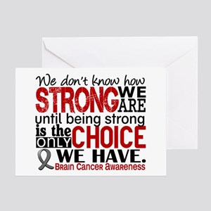 Brain Cancer How Strong We Are Greeting Card