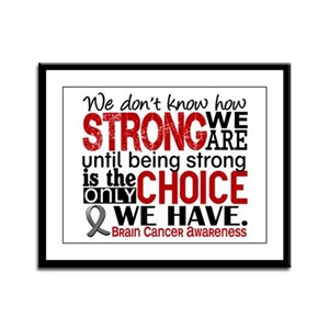 Brain Cancer How Strong We Are Framed Panel Print