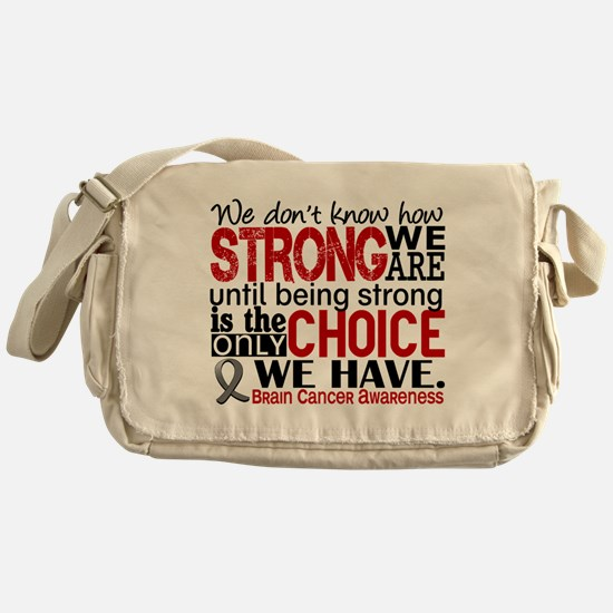 Brain Cancer How Strong We Are Messenger Bag