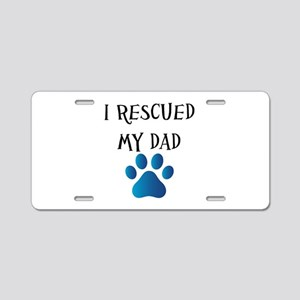 I Rescued My Mom (Dog Rescue) Aluminum License Pla