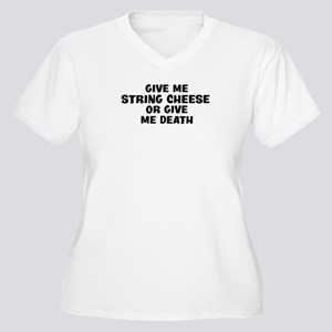 Give me String Cheese Women's Plus Size V-Neck T-S