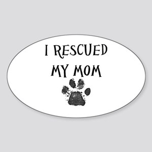 I Rescued My Mom (Dog Rescue) Sticker