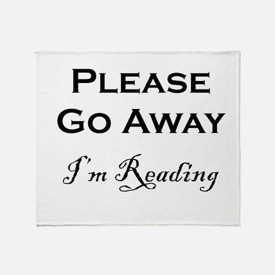 Please Go Away Im Reading Throw Blanket