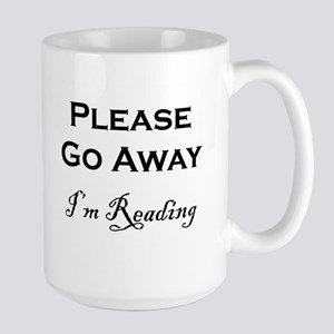 Please Go Away Im Reading Mugs