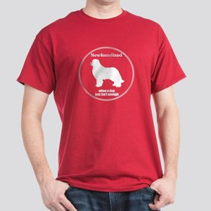 Newf Enough Dark T-Shirt