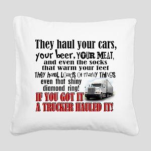 Trucker Hauled It Square Canvas Pillow