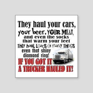 Trucker Hauled It Sticker