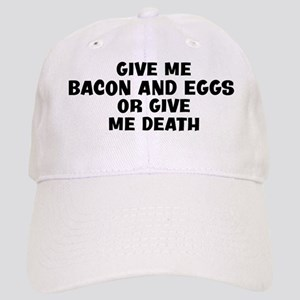 Give me Bacon And Eggs Cap
