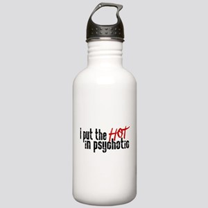 Hot in Psychotic Water Bottle