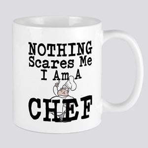 Nothing Scares Me I Am A Chef Mugs
