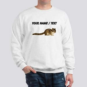 Custom Chipmunk Sweatshirt
