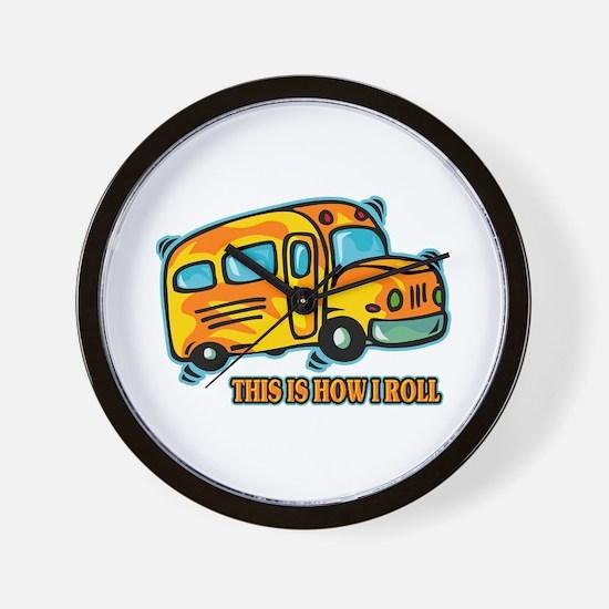 How I Roll School Bus Wall Clock