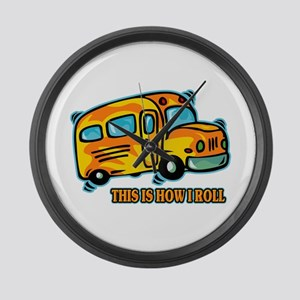 How I Roll School Bus Large Wall Clock