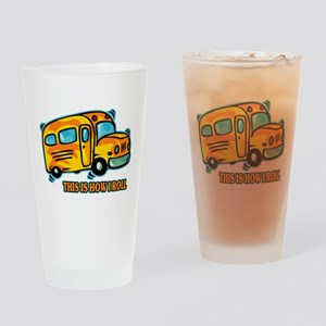 How I Roll School Bus Drinking Glass