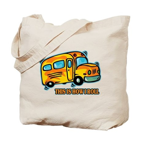 How I Roll School Bus Tote Bag