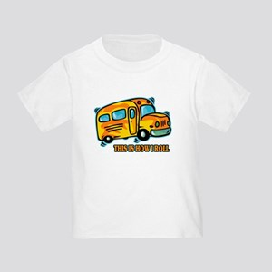 How I Roll School Bus Toddler T-Shirt