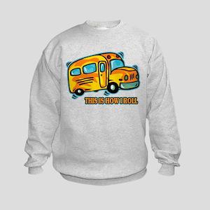 How I Roll School Bus Kids Sweatshirt