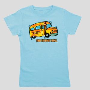 How I Roll School Bus Girl's Tee