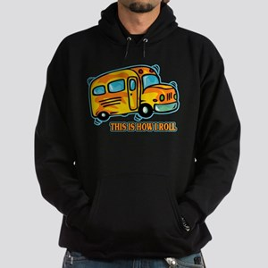 How I Roll School Bus Hoodie (dark)