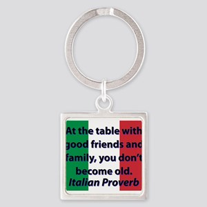At The Table With Good Friends Keychains