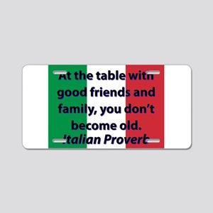 At The Table With Good Friends Aluminum License Pl