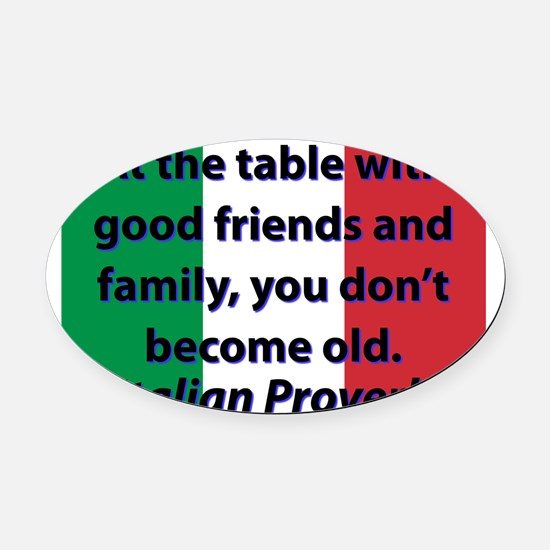At The Table With Good Friends Oval Car Magnet