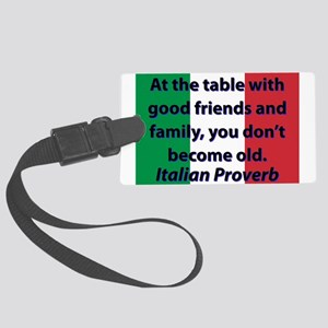 At The Table With Good Friends Luggage Tag