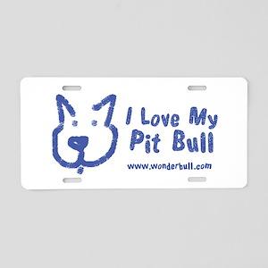 I Love My Pit Bull Aluminum License Plate