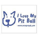 I Love My Pit Bull Posters Small Poster