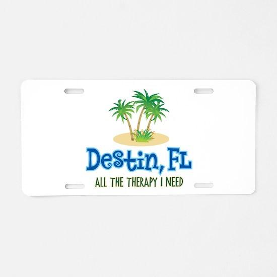 Destin Florida Therapy - Aluminum License Plate
