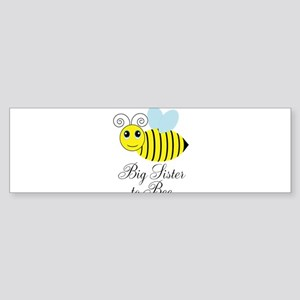 Big Sister to Bee Bumper Sticker