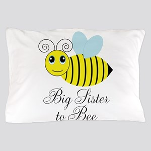 Big Sister to Bee Pillow Case