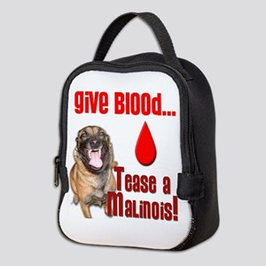 Give Blood, Tease A Malinois Neoprene Lunch Bag
