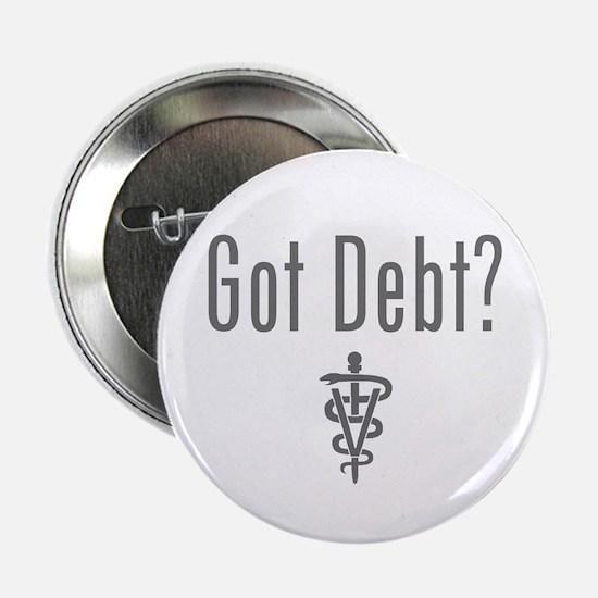 """Unique Debt 2.25"""" Button"""