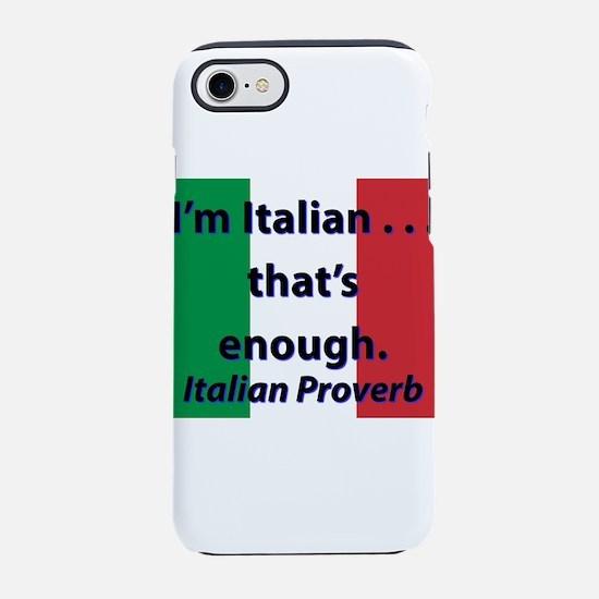 Im Italian iPhone 7 Tough Case