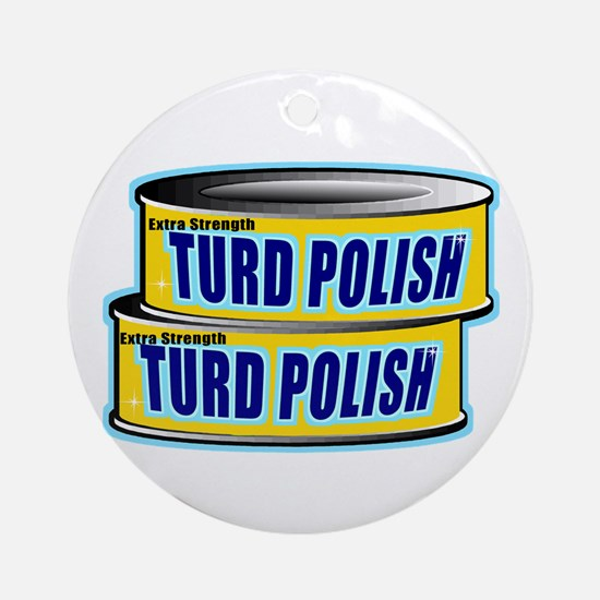 Turd Polish Ornament (Round)