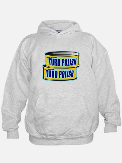 Turd Polish Hoodie