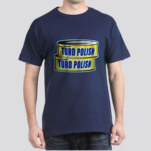 Turd Polish Dark T-Shirt