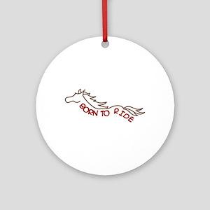 Born To Ride Ornament (Round)