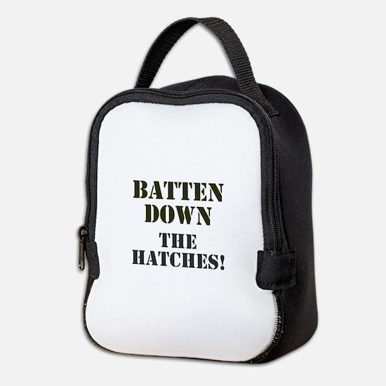 BATTEN DOWN THE HATCHES! Neoprene Lunch Bag