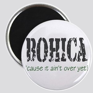 BOHICA..n't over Magnet