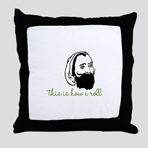 This is How I Roll Throw Pillow