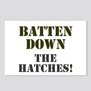 BATTEN DOWN THE HATCHES! Postcards (Package of 8)