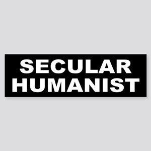 SECULAR HUMANIST Bumper Sticker